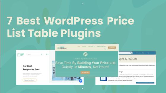 7 Best WordPress Price List Table Plugins